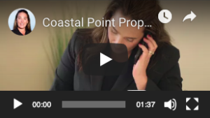 Click to view Coastal Point Properties Video